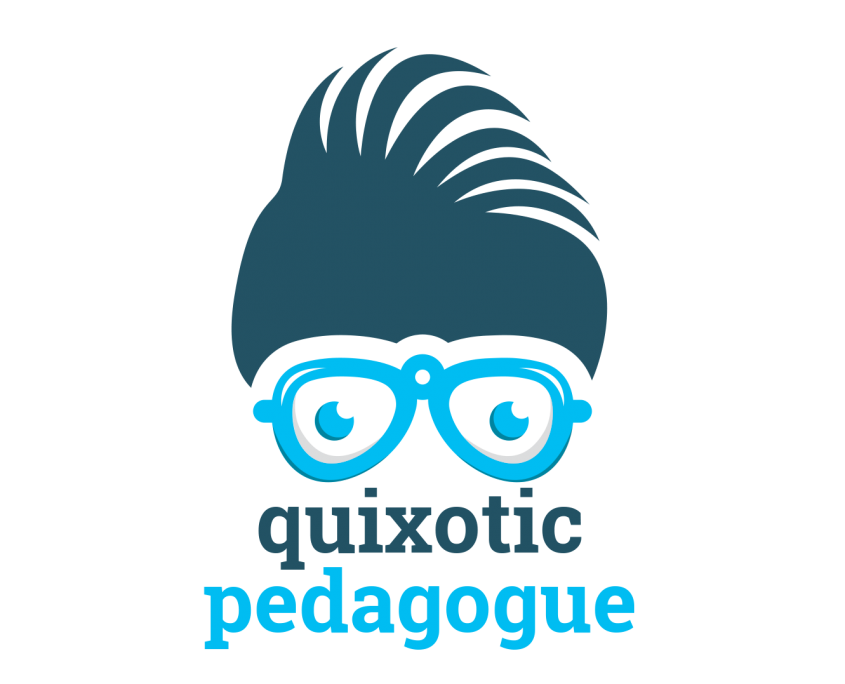 Quixotic Pedagogue
